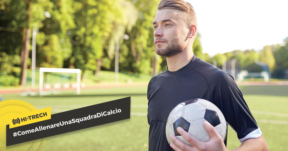 Come allenare una squadra di calcio professionista